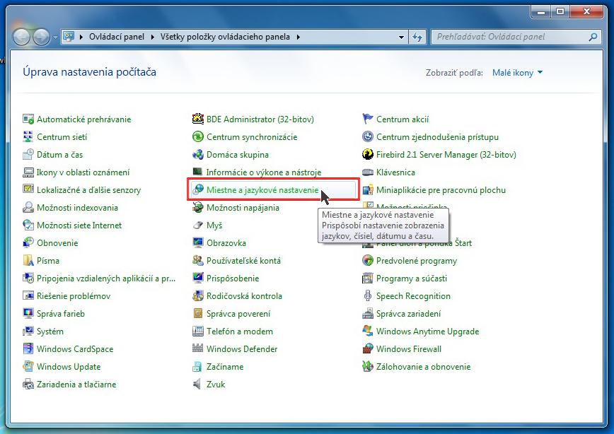 V zozname položiek ovládacieho panela zvoľte Miestne a jazykové nastavenie. ada90c25469